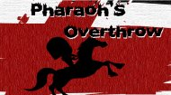 Overthrow the Pharaoh Game